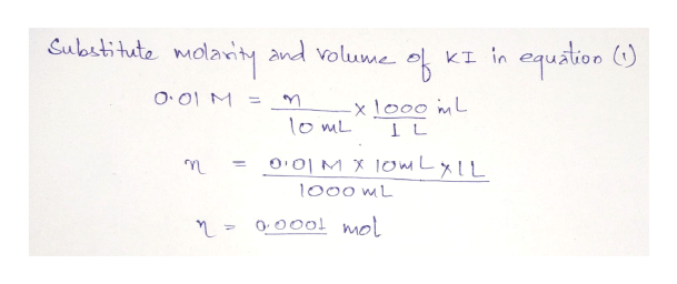 Substitute quation molanty and volume O.01M -x l000 imL o mL O O1MX 10mLylL 1000 mL 000l mel