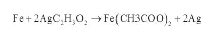 Fe+2AgC,H,0,Fe (CH3COO), +2Ag