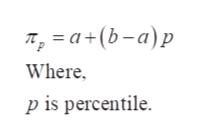 —а+(b-а)р Where p is percentile