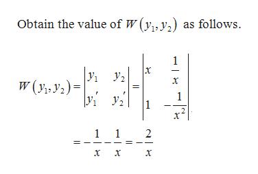 Obtain the value of W (y, y) as follows 1 У. W(y, y2)= 1 2 1 1 2 х