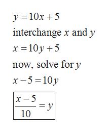 y 10x5 interchange x and y x 10y5 now, solve for y x-5 10y x -5 10