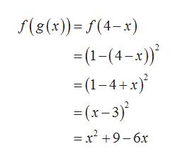 f(g(x)) f(4-x) 1-(4-x)) (1-4+x (x-3) =x 9-6x