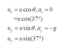 a = 0 u =ucose Fucos(370) usin0,a, - =-g u,usin(37)