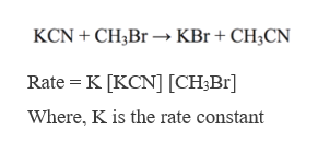 KCN CH3Br» KBr + CH3CN Rate K [KCN] [CH3Br Where, K is the rate constant