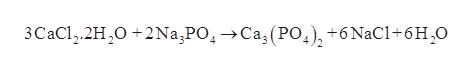 3CaCl2.2H2O 2Na,POCa3 (PO), +6 NaC1+6H2O