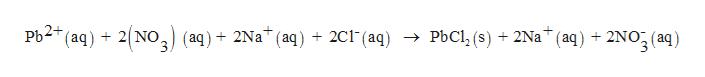 "+ 2Na"" (aq) + 2NO3 (аq) PЫСl, (s) Pb2 (aq) 2 NO3 (aq)2Na* (aq) 2Cl(aq) ->"