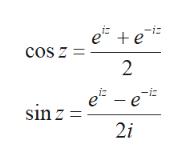 e e -i cos z = 2 e-e sin z= 2i