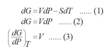 (1) (2) dG=V . (3) dG VdP-SdT ... dG VdP