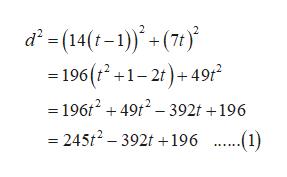d =(14(r-1) (7) = 196(t2+1-2t)+49r2 -196t249t2- 392t +196 245t2- 392t196 ..1)