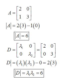 2 0 A = 1 3 4 2(3)-1(0) A= 6 2 0 0 D = 03 0 D ()()-023) |D ==6