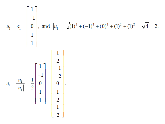 -1 14= Y)? + (-1)? + (0) + (1) + (1) = \4 = 2. and 14||= (1)? +(-1)? +(0)2 +(1)2 +(1) a 0 1 1 2 1 1 -1 1 0 1242 2 0 e1 1 2 1 1 2 N |