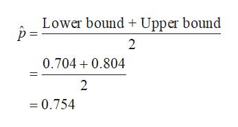 Lower bound Upper bound p = 2 0.704 0.804 2 = 0.754