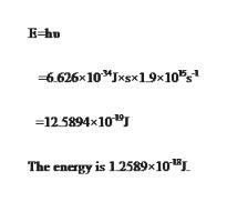 """E-hu 6.626x10Jxsx19x10"""", 125894x101 The energy is 12589x10"""
