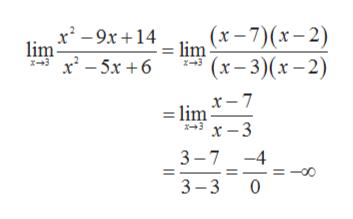 lim (t-7)(r-2) '(x-3)(x-2) x29x14 lim X-3 x2-5x 6 x3 x- 7 -lim x -3 x+3 3-7 -4 3-3 0 Tlo II