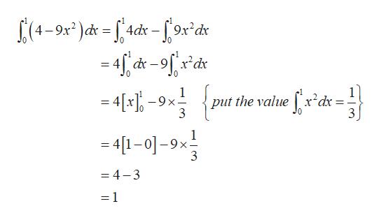 (4-9x )d=f4ds -f9x*d* -4, -9fds 1 put the valuex'dx= -4[x1-9x- 3 =4[-0-9x = 4-3 =1