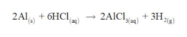 3H 2ig) 2(8) → 2AICIyan) + 3Hag) I씨 2AL6HC (aq)