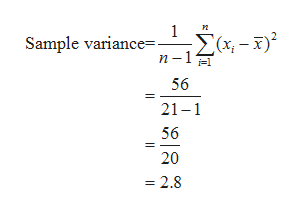1 Sample variance 56 21 1 56 20 = 2.8