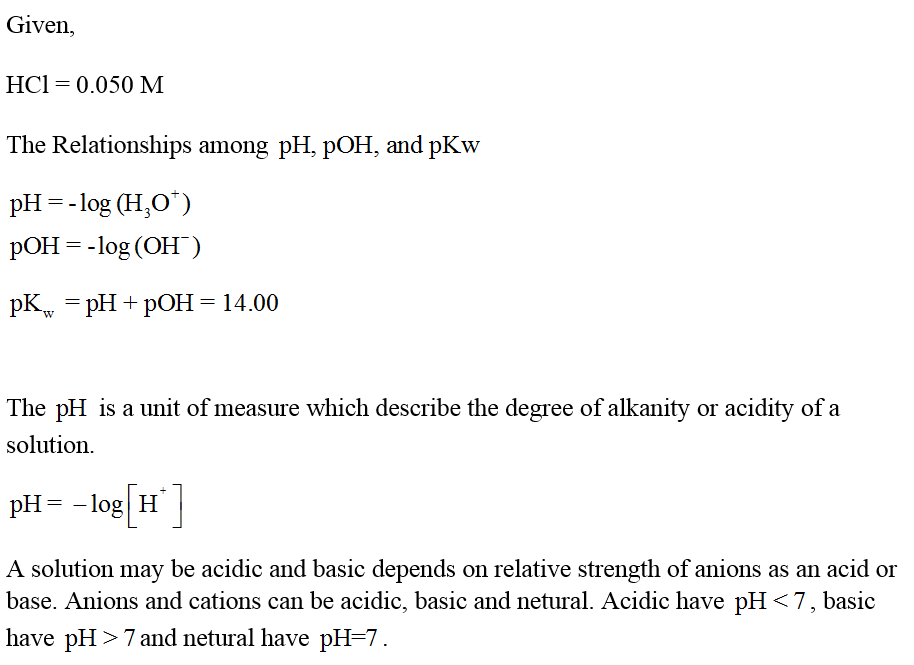Answered: Calculate the pH and the pOH of an… | bartleby