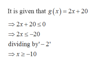 It is given that g(x)= 2x + 20 2x 200 2xs-20 dividing by' 2 x2-10