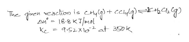 The p6-8KT/m cciylq)=XHb,%a G) | eaction is 9S2xl02 at 350k Kc