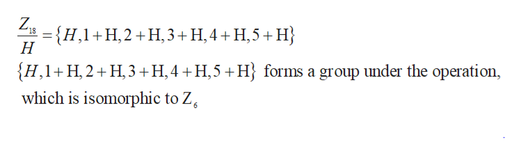 Z, H,1H,2H,3+ H,4+H,5+H Н {H,1 H, 2 H3 H,4 H,5H} forms a group under the operation, which is isomorphic to Z 6