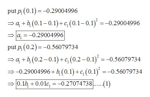 put p (0.1)0.29004996 ab(0.1-0.1)+ c, (0.1-0.1) =-0.29004996 a,-0.29004996 put p (0.2)0.56079734 ab(0.2-0.1)+c,(0.2-0.1) = -0.56079734 -0.29004996+ b (0.1)+c, (0.1) =-0.56079734 0.1b0.01c, = -0.27074738