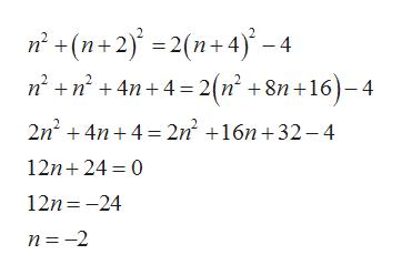 n (n+2)2(n+4)-4 nn4n4 = 2(n' +8n+16-4 2n24n4 2n2 16n+32-4 12n 24 0 12n 24 n -2