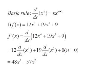 "d Basic rule:(x"" = nx 1)f(x) 12x19x3 +9 (12x +19x2 +9) f'(x)= dx 12 (x19 ""(x')+0(n = 0) dx 48 572"