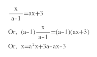 X —ах+3 а-1 Оr, (а-1)— —(а-1)(ах+3) Or, х%-а'x+3а-ах-3