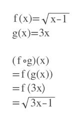 f(x) x- g(x)=3x (fog)(x) =f(g(x)) =f (3x) =V3x-1