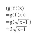 (gof)(x) =g(f (x) g(x-1 3x-1
