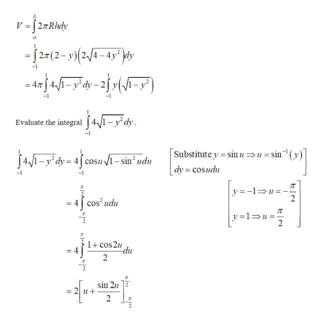 """V =[27Rhdy -2(2-y)24-4p - rj4-y d=2j »{A=y"""") -4y dy Evaluate the integral 4/1-y dy -1 Substitute y sinuusin' dy cosudu 41-ydy 4cosui-sin udu = -1 y-1u 2 = 4  cos udu y 1u = 2 1 cos2u du 2 sin 2u 2 u+ 2"""