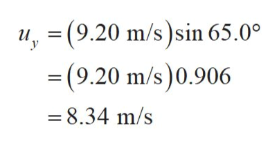 u(9.20 m/s)sin 65.0° =(9.20 m/s)0.906 и, -8.34 m/s