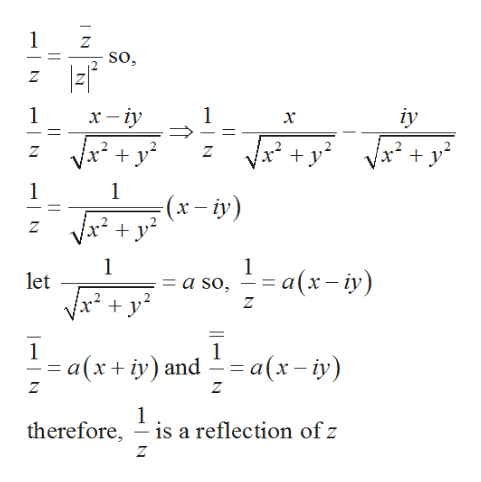 1 so, х - 1 iy x-iy ंन x -y2 y + 1 1 (x-iy) Z 1 1 a so = a(x-iy) let y Z 1 1 - a(x iy)and a(x- iy) - Z 1 is a reflection of z therefore _ Z + T N N