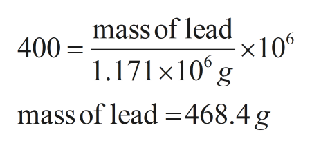 mass of lead x106 1.171 x 10g 400 mass of lead 468.4 g