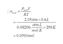 RT 2.05atmx0.6L atm.L 0.08206. mol.K 298K 0.0503mol