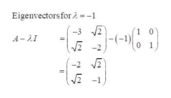 Eigenvectors for 2 = -1 -3 2 1 0 -(-) 0 1 A-AI 2 -2 2