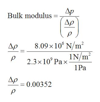 Ap Bulk modulus Δρ 8.09x10 N/m2 Ap 2.3x10 Pax 1N/m2 1Pa Ap0.00352