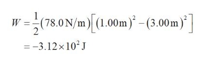 (78.0 N/m(1.00m-(3.00m) W = 2 -3.12x102