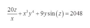 20z - xy4 +9ysinz2048 x