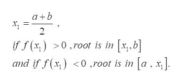 2 >0.root is in x,.b] and if f(x) 0.root is in [a . x] if f(x,)