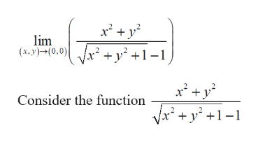 lim (x.y)(0,0) Consider the function