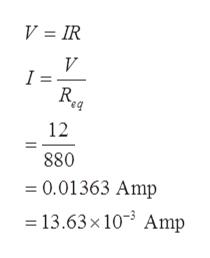 V = IR V I = 12 880 0.01363 Amp =13.63x 103 Amp