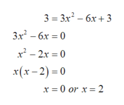 3 3x2-6x3 3x2-6x 0 x2-2x 0 x(x-2)0 x = 0 or x = 2