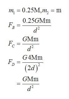 т - 0.25M,m, — m 0.25GMm В а? GMm d2 G4MM (2а) GMm а?