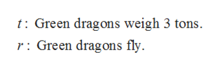 t Green dragons weigh 3 tons r: Green dragons fly