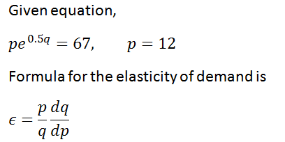 Answered An Equation Relating Demand Q And Price Bartleby