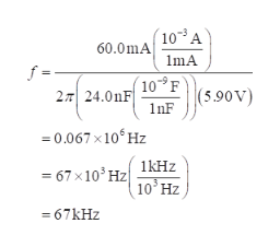 103A 60.0mA mA f = 2T 24.0nF 10 F 590V) InF =0.067 x10 Hz 1kHz =67 x103 Hz 10 Hz 67KHZ