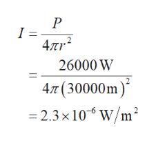 I = 4лr? 26000 W 47T (30000m 2.3 x 10 W/m