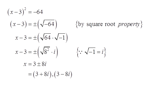 (x-3)=-6- -64 ) (x-3)=(V-64 {by square root property x-3 64 =(3+8i).(3-8i)